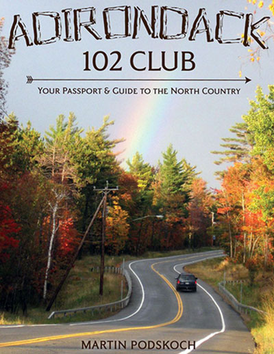 Adirondack 102 Club: Travel Guidebook