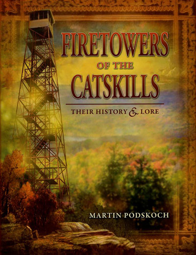 Firetowers of the Catskills
